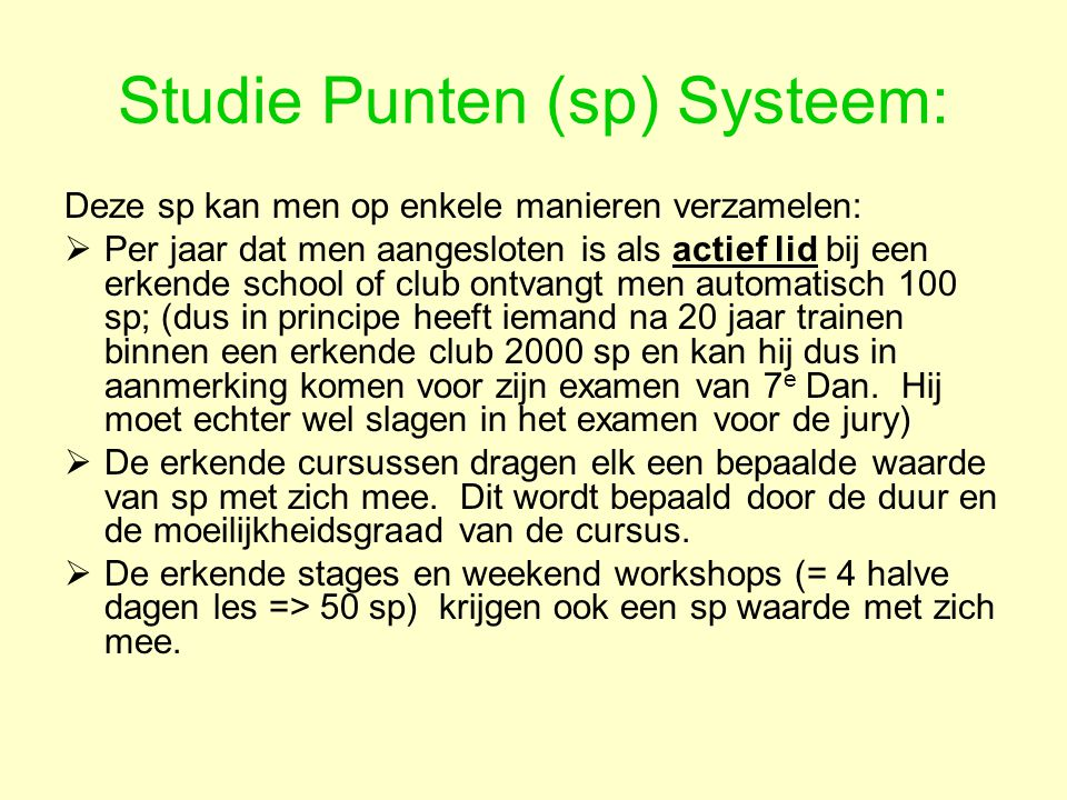 Studie Punten (sp) Systeem: