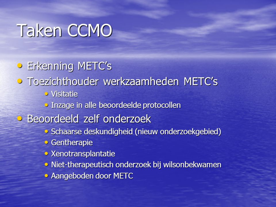Taken CCMO Erkenning METC's Toezichthouder werkzaamheden METC's