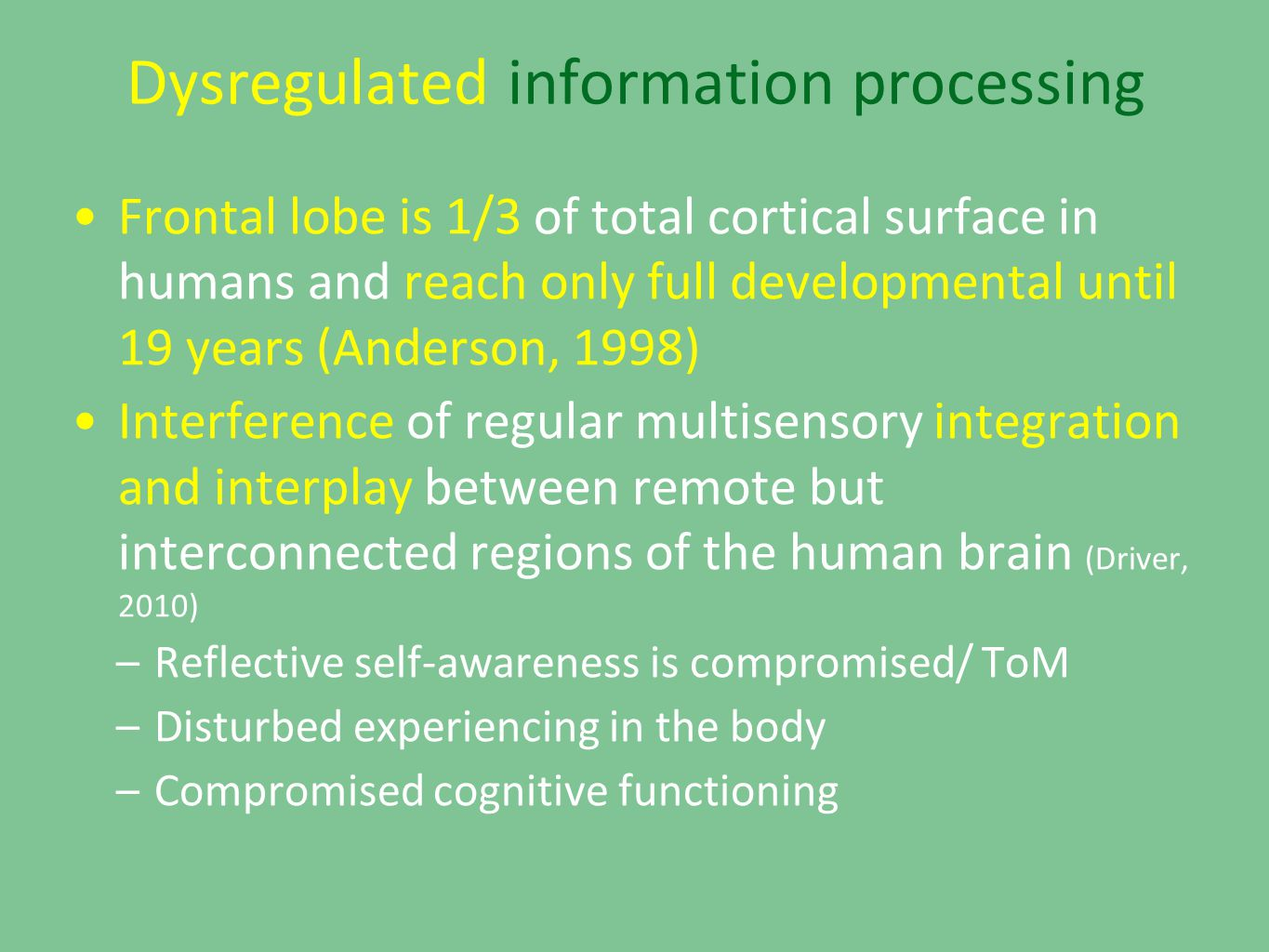 Dysregulated information processing