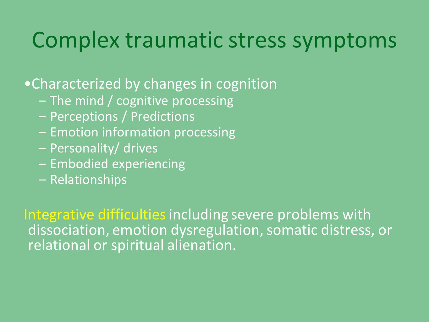 Complex traumatic stress symptoms