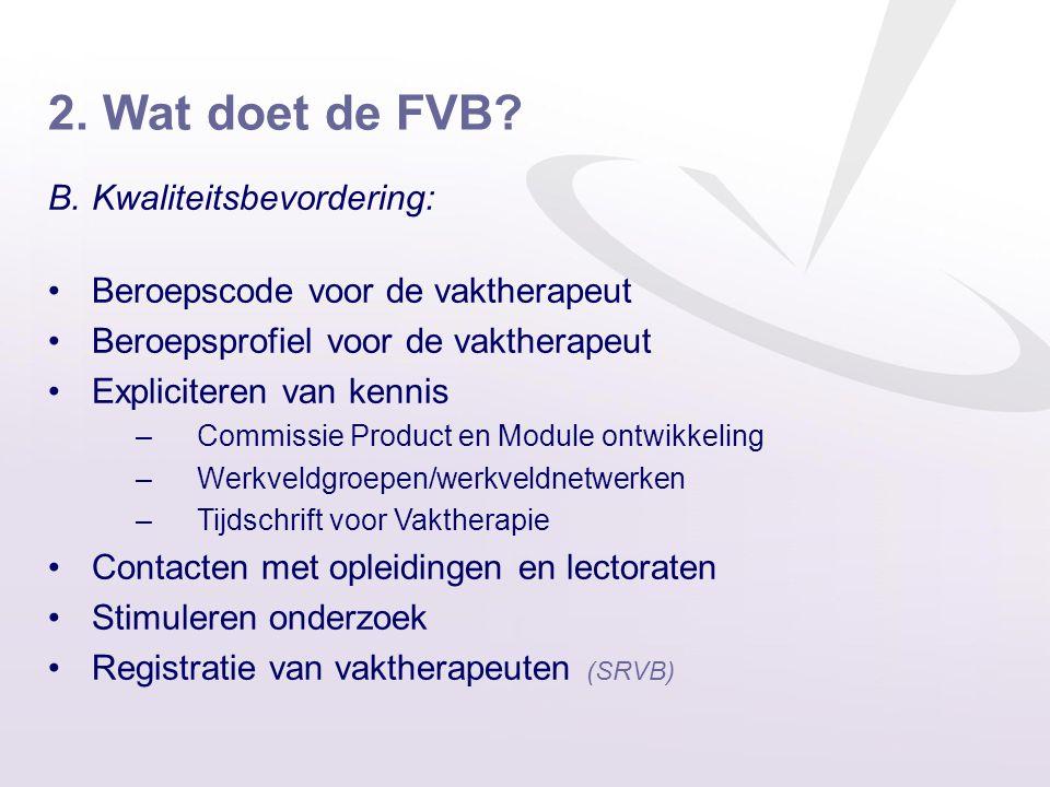 2. Wat doet de FVB B. Kwaliteitsbevordering: