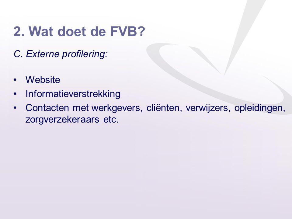 2. Wat doet de FVB C. Externe profilering: Website