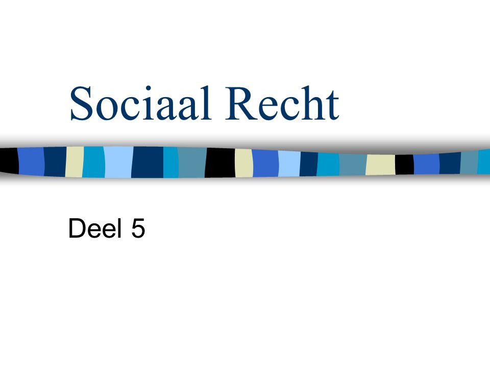 Sociaal Recht Deel 5