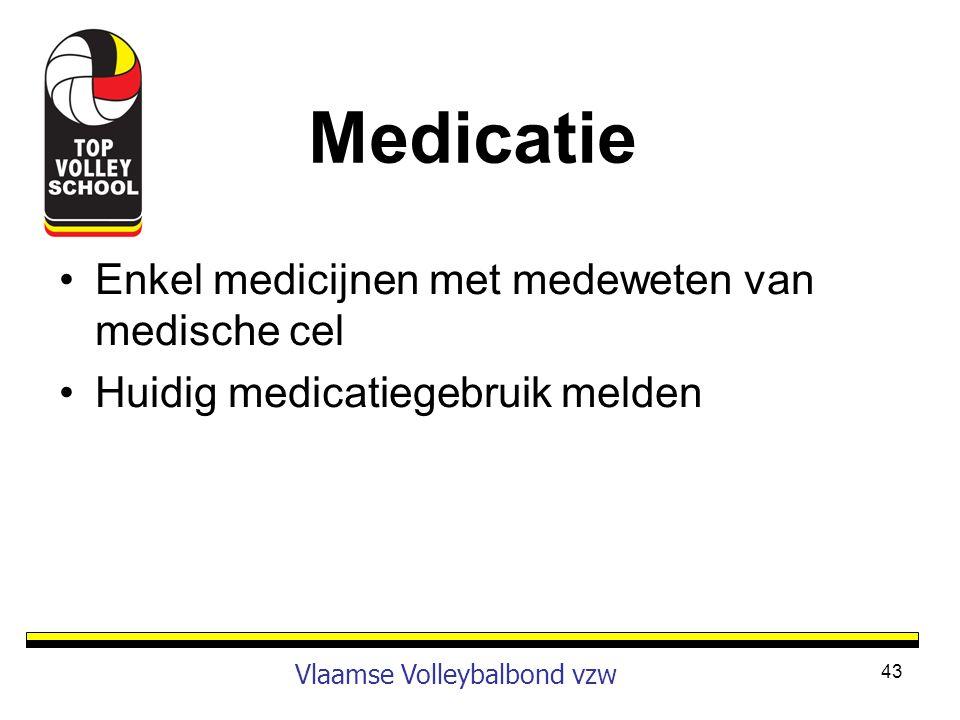 Medicatie Enkel medicijnen met medeweten van medische cel