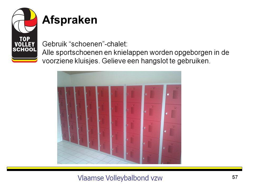 Afspraken Vlaamse Volleybalbond vzw Gebruik schoenen -chalet: