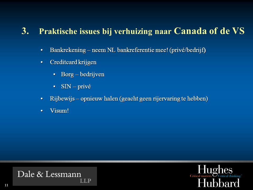 3. Praktische issues bij verhuizing naar Canada of de VS