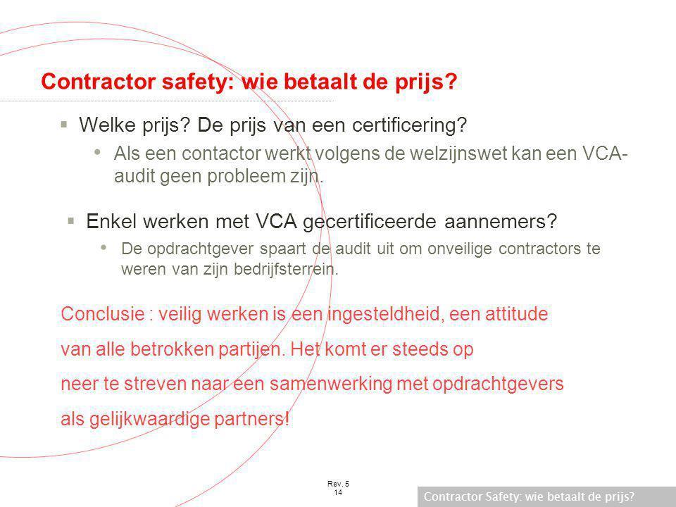 Contractor safety: wie betaalt de prijs