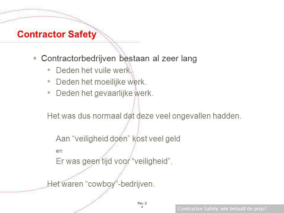 Contractor Safety Contractorbedrijven bestaan al zeer lang