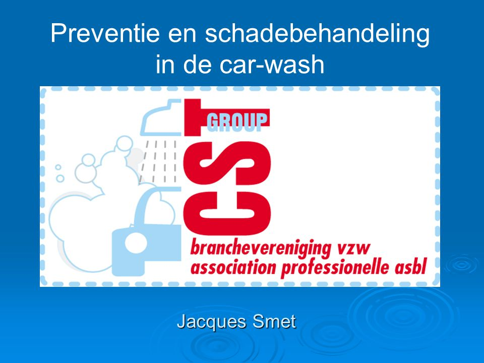 Preventie en schadebehandeling in de car-wash