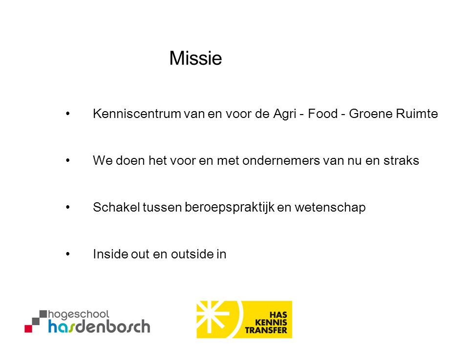 Missie Kenniscentrum van en voor de Agri - Food - Groene Ruimte