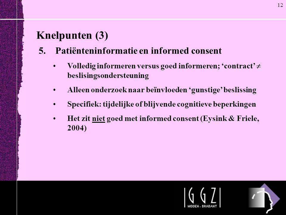 Knelpunten (3) Patiënteninformatie en informed consent