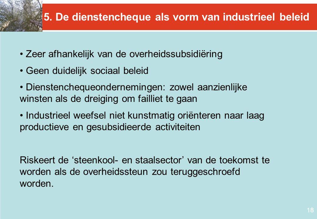5. De dienstencheque als vorm van industrieel beleid