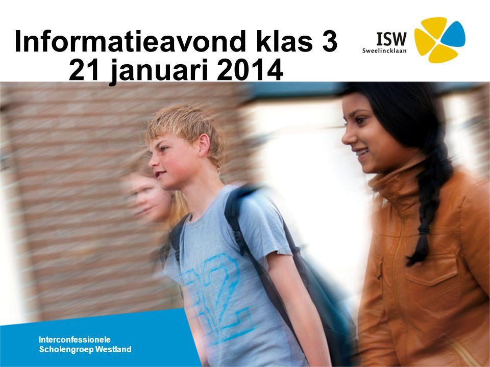 Informatieavond klas 3 21 januari 2014
