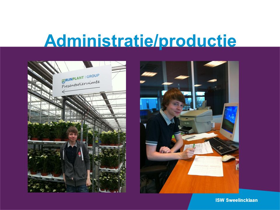 Administratie/productie