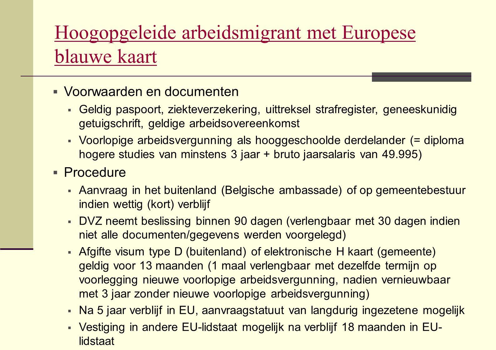 Hoogopgeleide arbeidsmigrant met Europese blauwe kaart