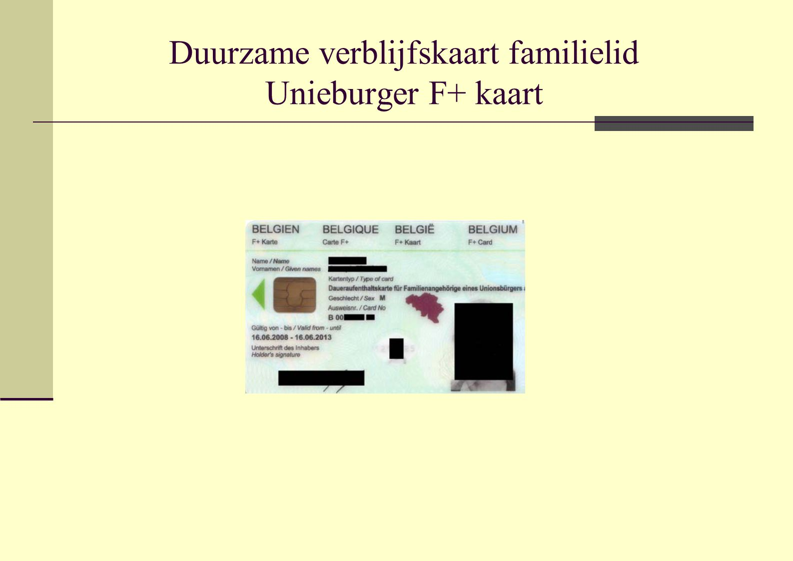 Duurzame verblijfskaart familielid Unieburger F+ kaart