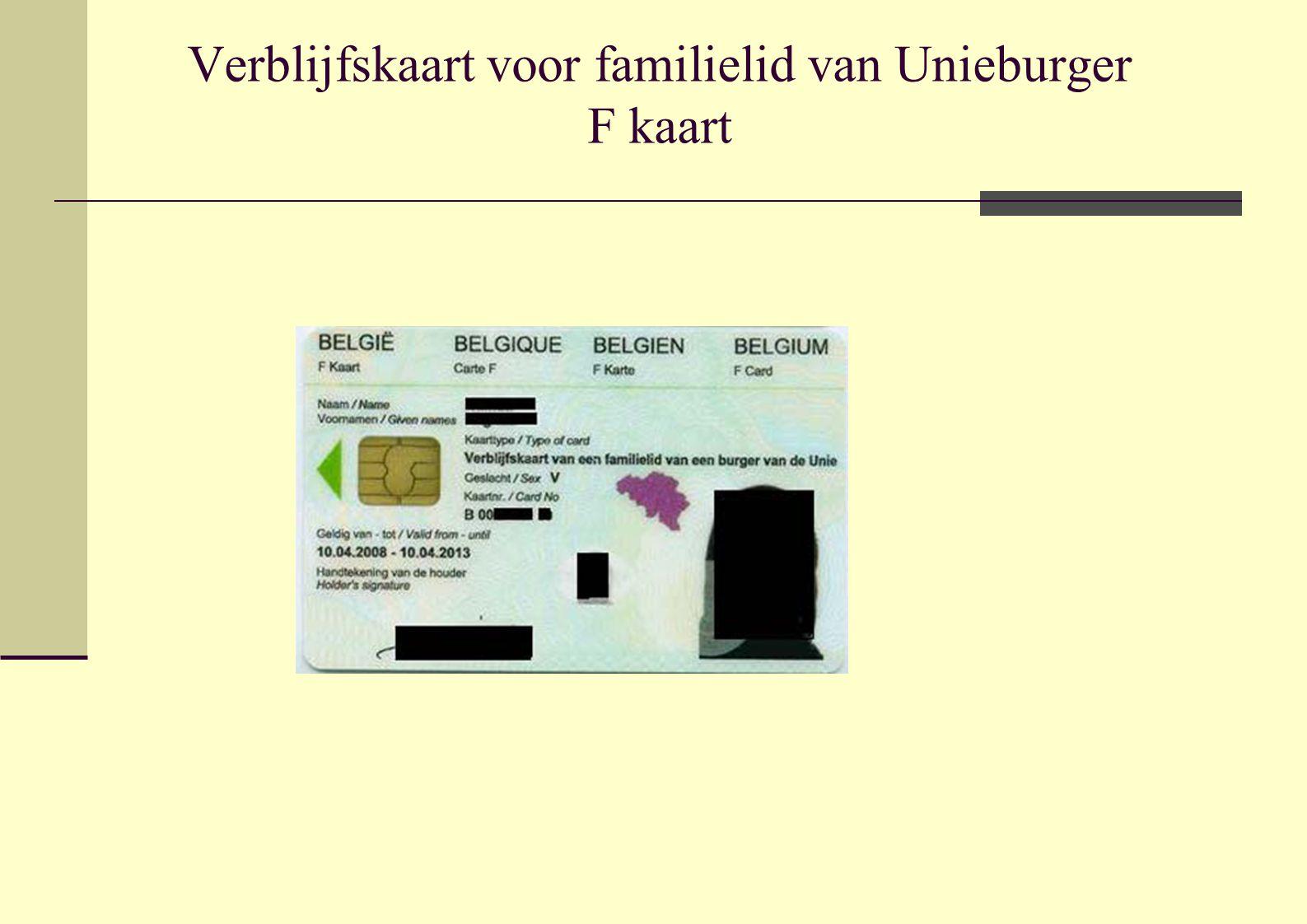 Verblijfskaart voor familielid van Unieburger F kaart