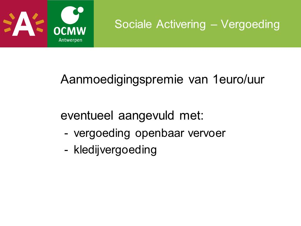 Sociale Activering – Vergoeding