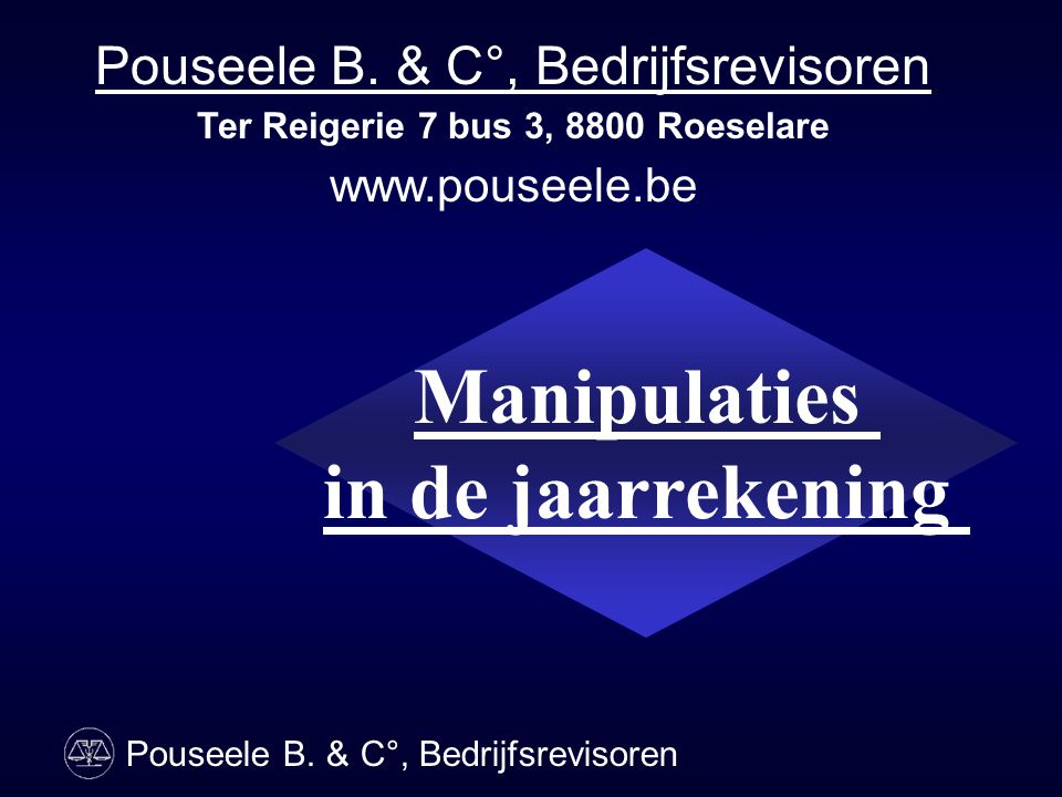 Ter Reigerie 7 bus 3, 8800 Roeselare Manipulaties in de jaarrekening