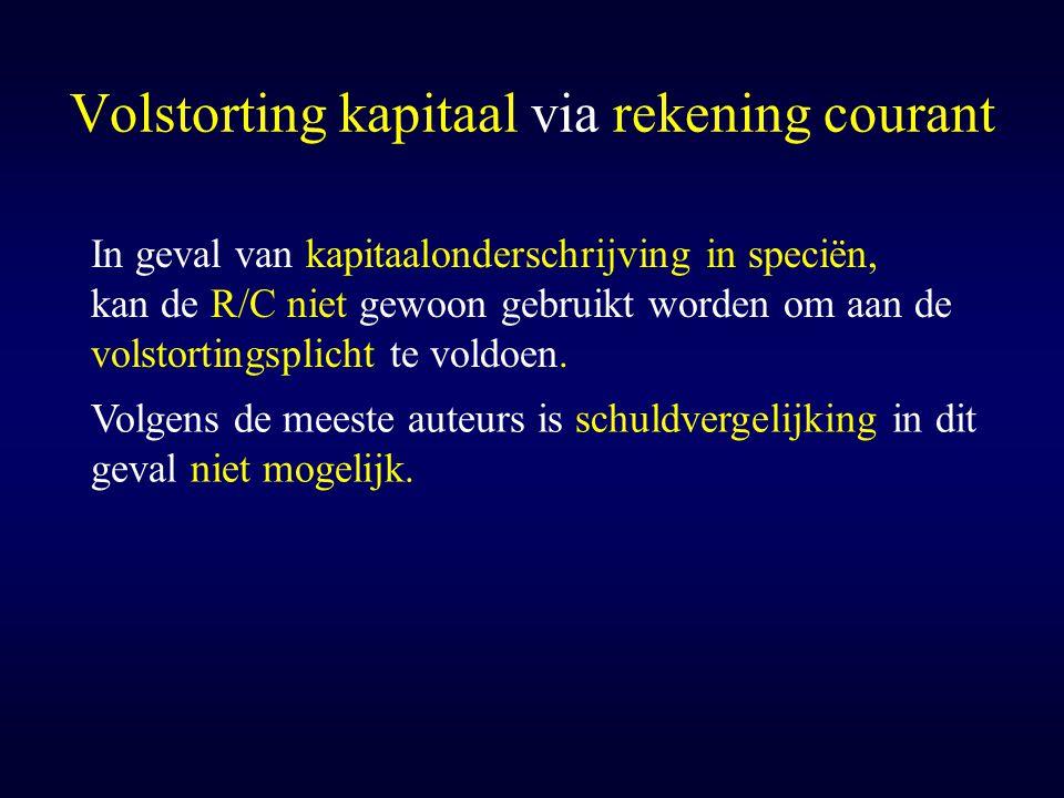 Volstorting kapitaal via rekening courant