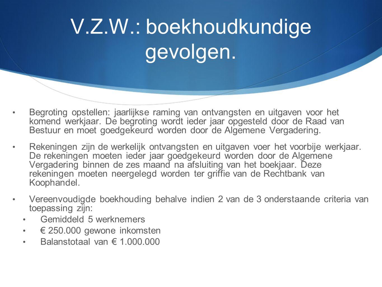 V.Z.W.: boekhoudkundige gevolgen.