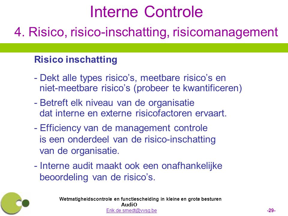 Interne Controle 4. Risico, risico-inschatting, risicomanagement