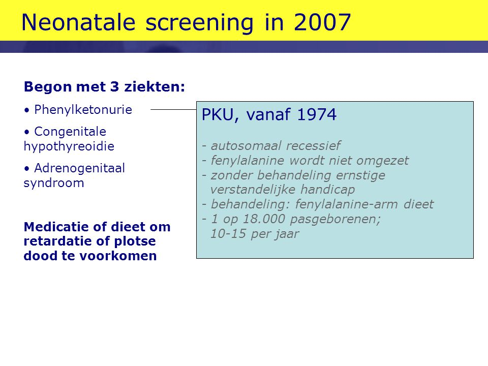 Neonatale screening in 2007