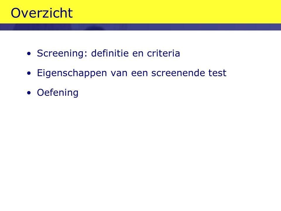 Overzicht Screening: definitie en criteria