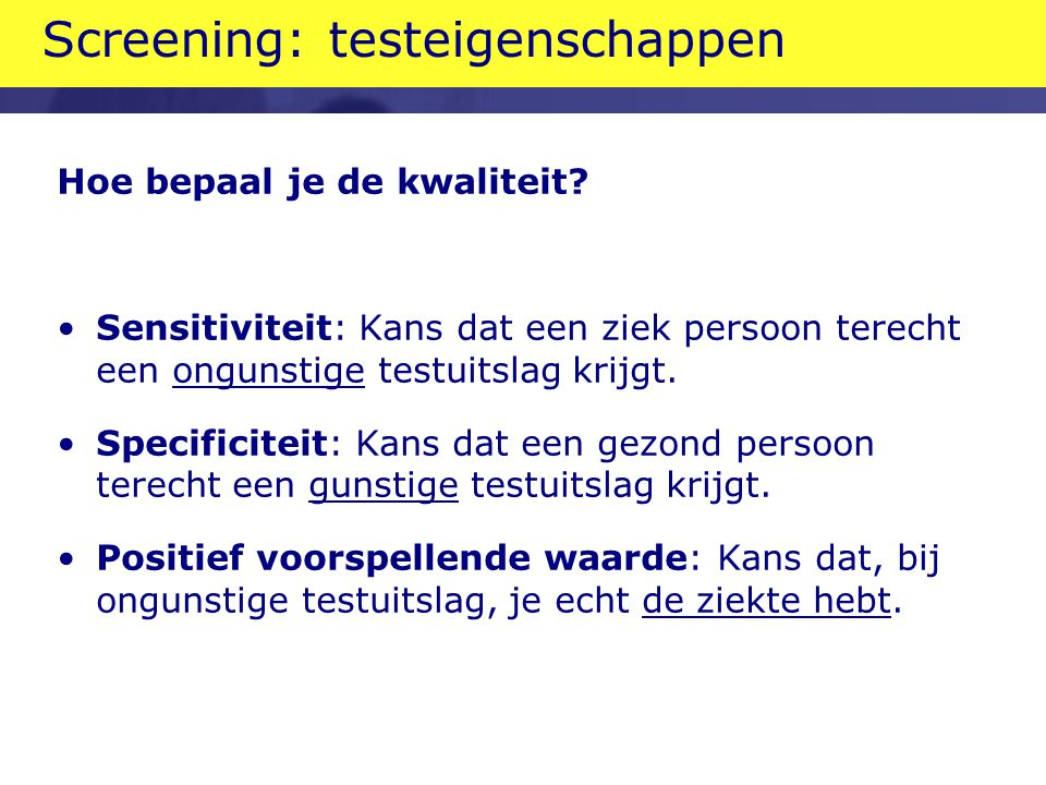 Screening: testeigenschappen