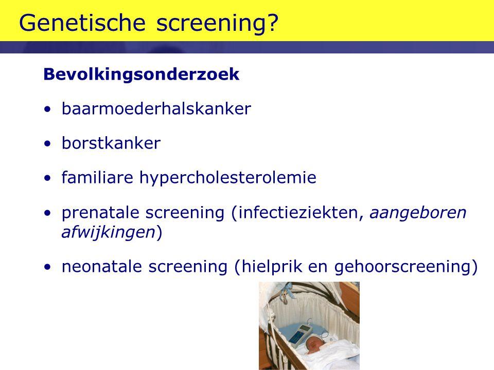 Genetische screening Bevolkingsonderzoek baarmoederhalskanker