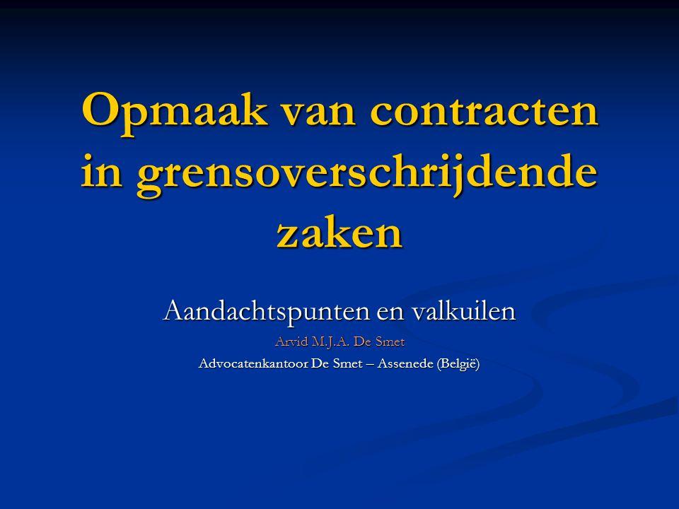 Opmaak van contracten in grensoverschrijdende zaken