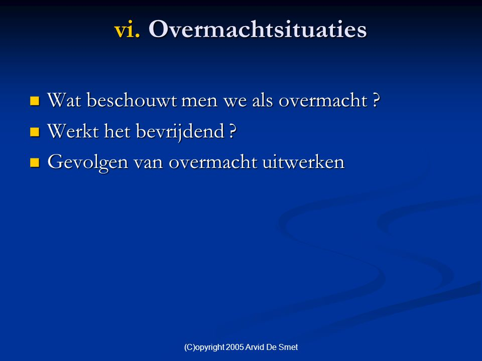 vi. Overmachtsituaties
