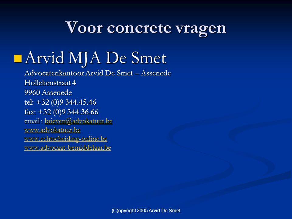(C)opyright 2005 Arvid De Smet