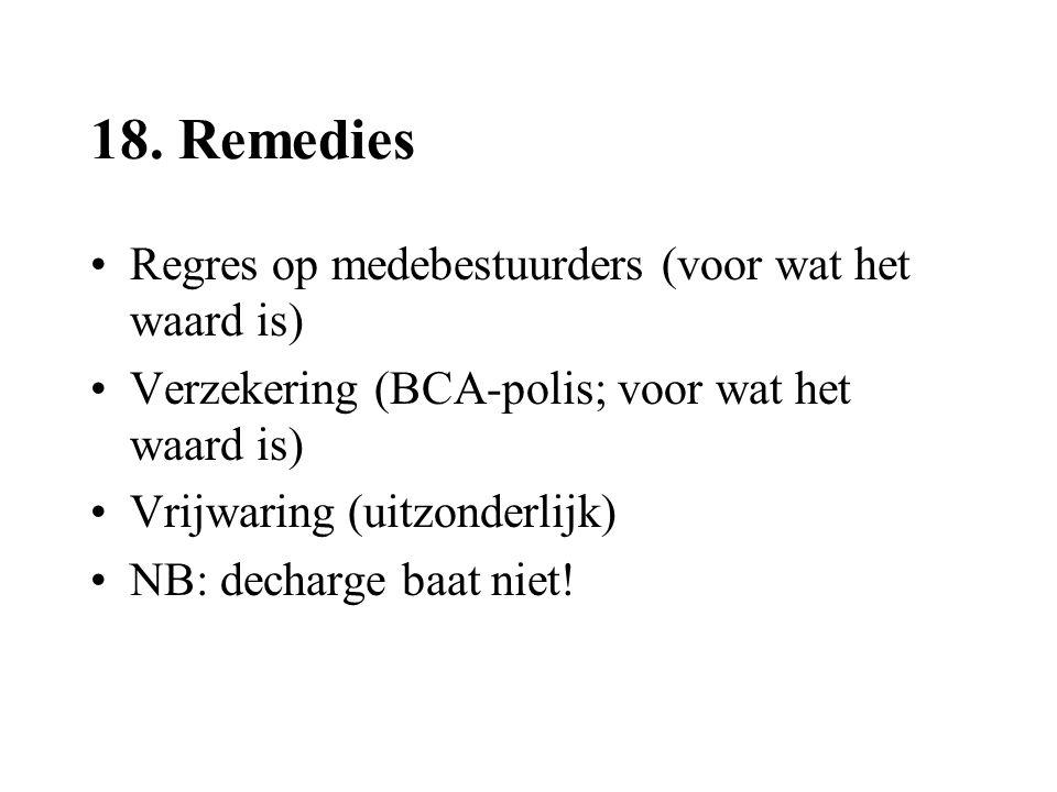 18. Remedies Regres op medebestuurders (voor wat het waard is)