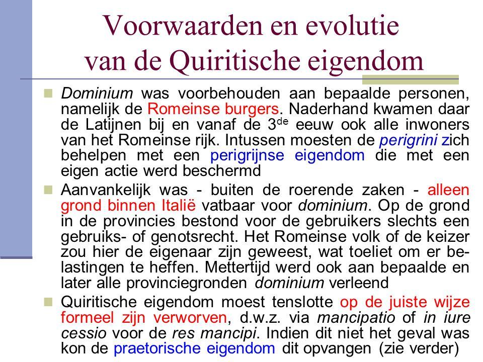 Voorwaarden en evolutie van de Quiritische eigendom