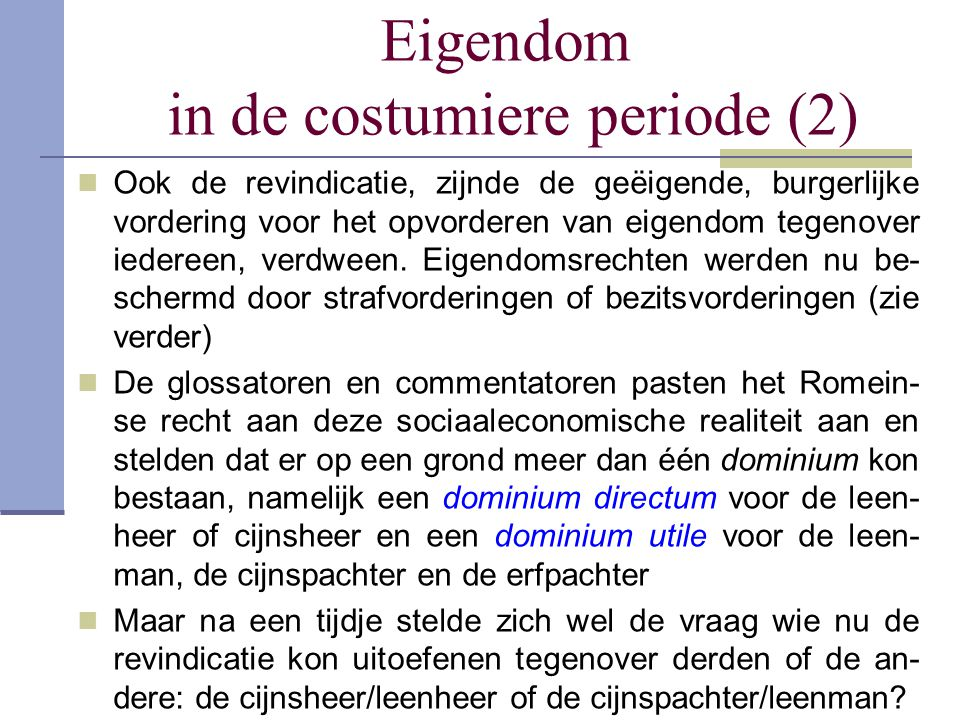 Eigendom in de costumiere periode (2)