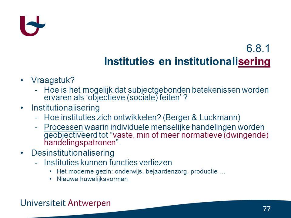 Institutionalisering: hoe en waarom