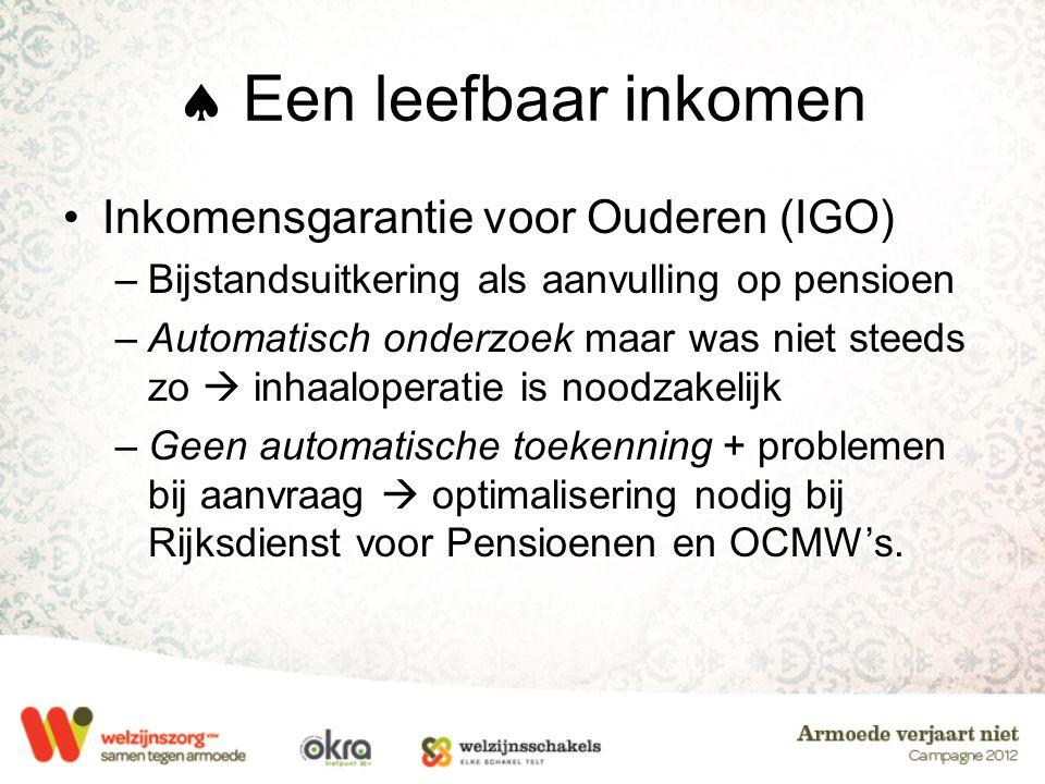  Een leefbaar inkomen Inkomensgarantie voor Ouderen (IGO)