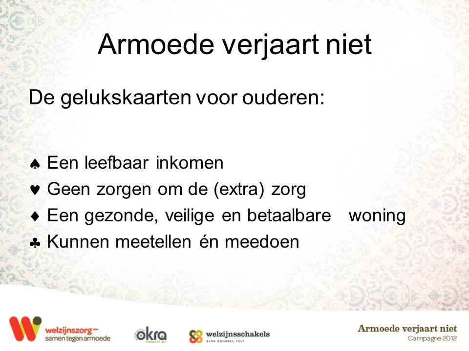 Armoede verjaart niet De gelukskaarten voor ouderen: