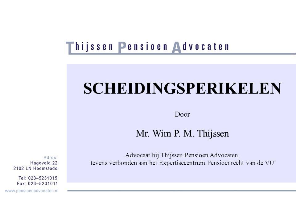 SCHEIDINGSPERIKELEN Mr. Wim P. M. Thijssen Door