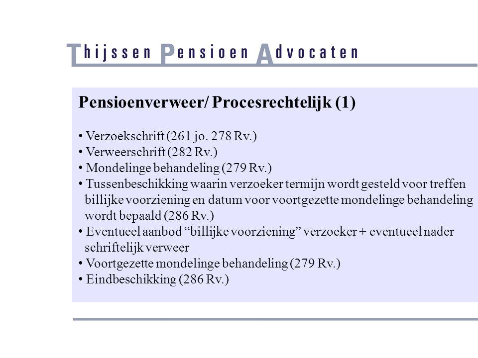 Pensioenverweer/ Procesrechtelijk (1)