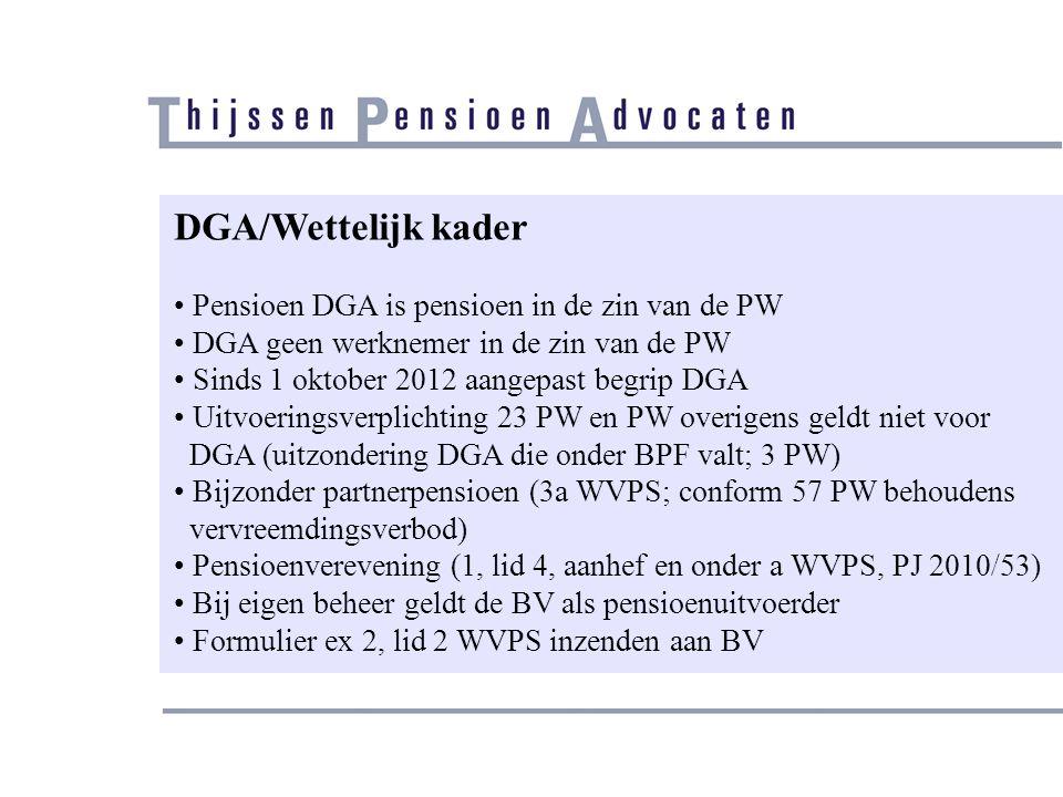 DGA/Wettelijk kader Pensioen DGA is pensioen in de zin van de PW