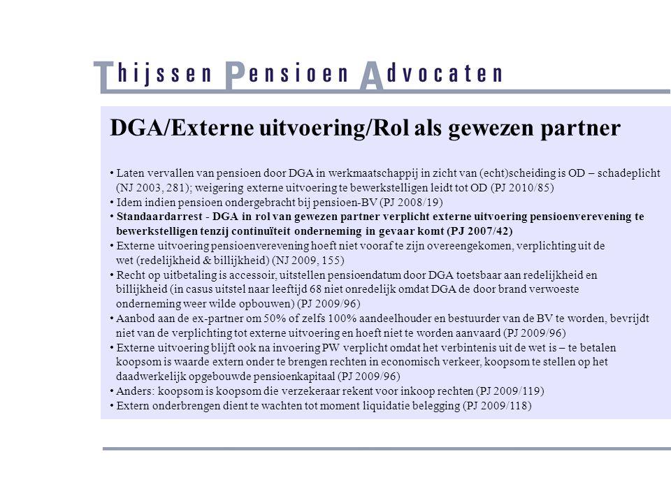 DGA/Externe uitvoering/Rol als gewezen partner