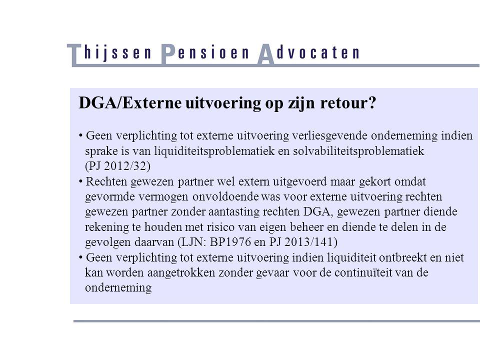 DGA/Externe uitvoering op zijn retour