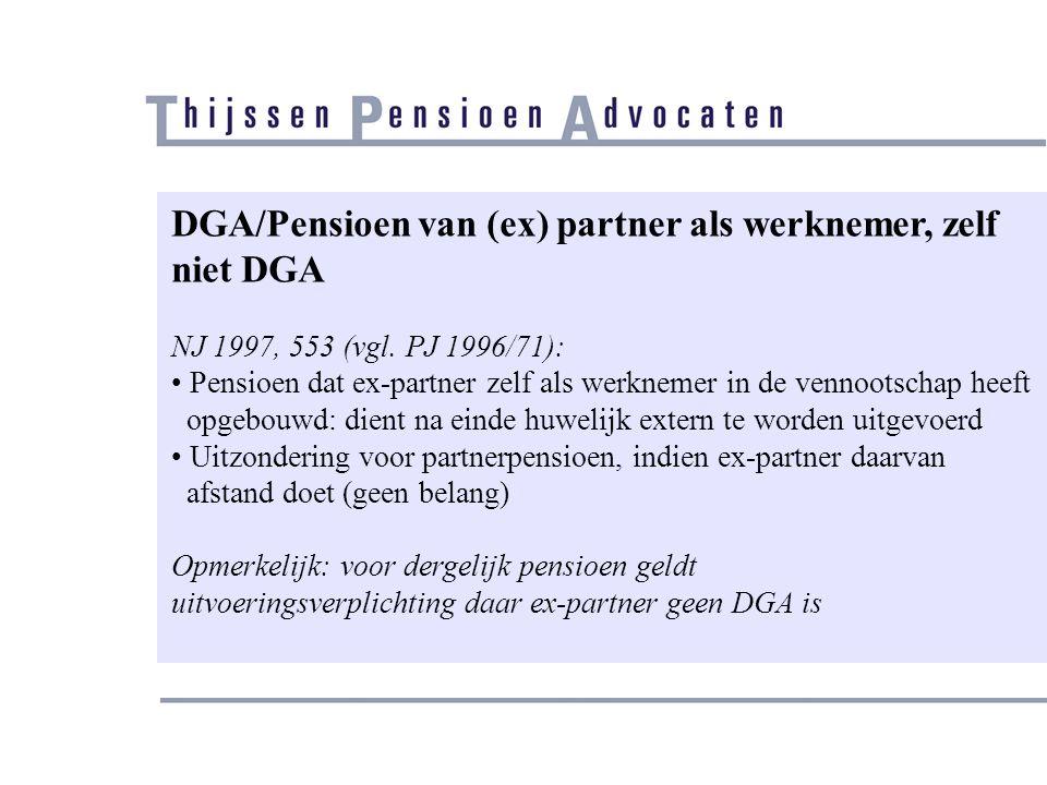 DGA/Pensioen van (ex) partner als werknemer, zelf niet DGA