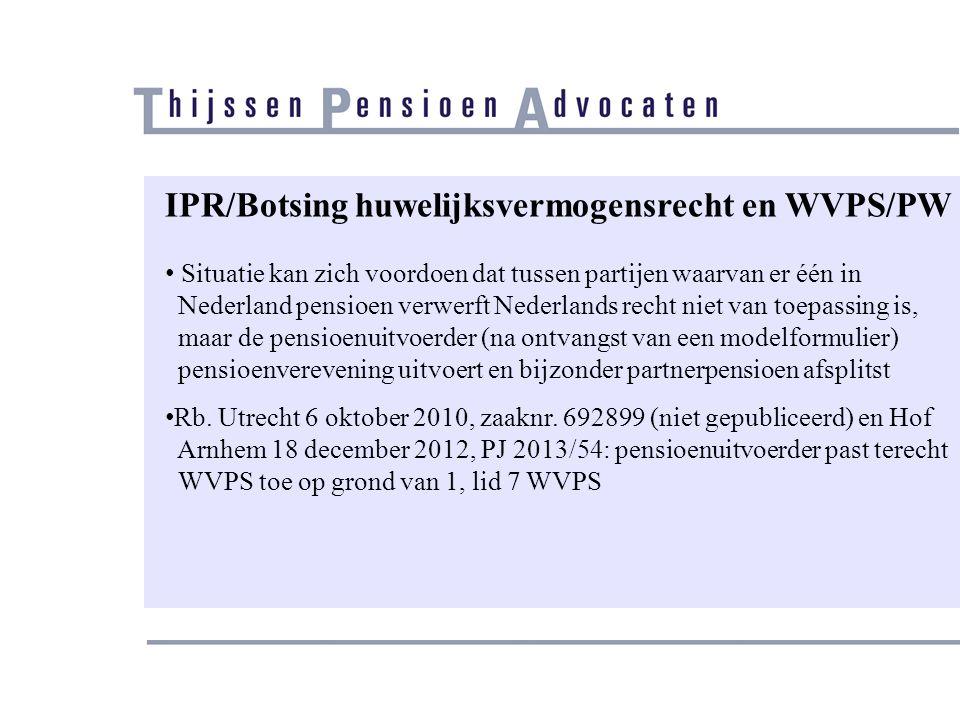 IPR/Botsing huwelijksvermogensrecht en WVPS/PW