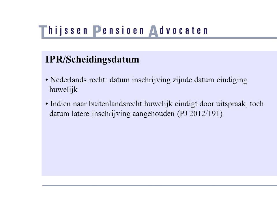 IPR/Scheidingsdatum Nederlands recht: datum inschrijving zijnde datum eindiging. huwelijk.