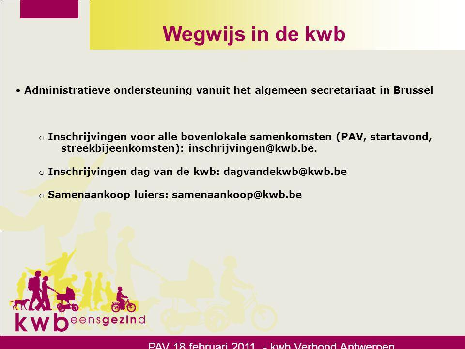 Wegwijs in de kwb PAV 18 februari 2011 - kwb Verbond Antwerpen