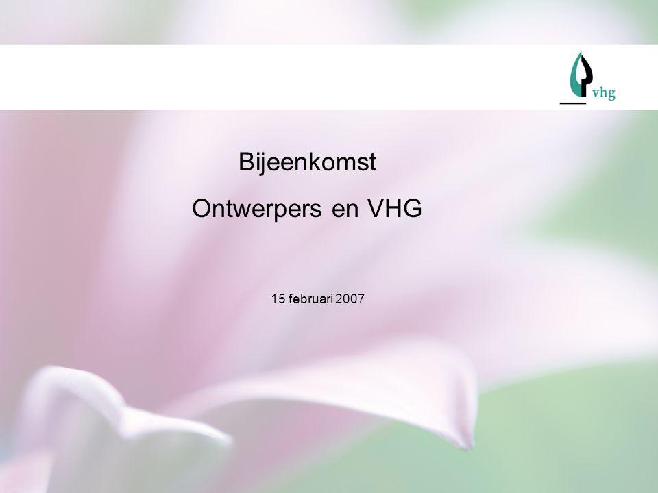 Bijeenkomst Ontwerpers en VHG 15 februari 2007