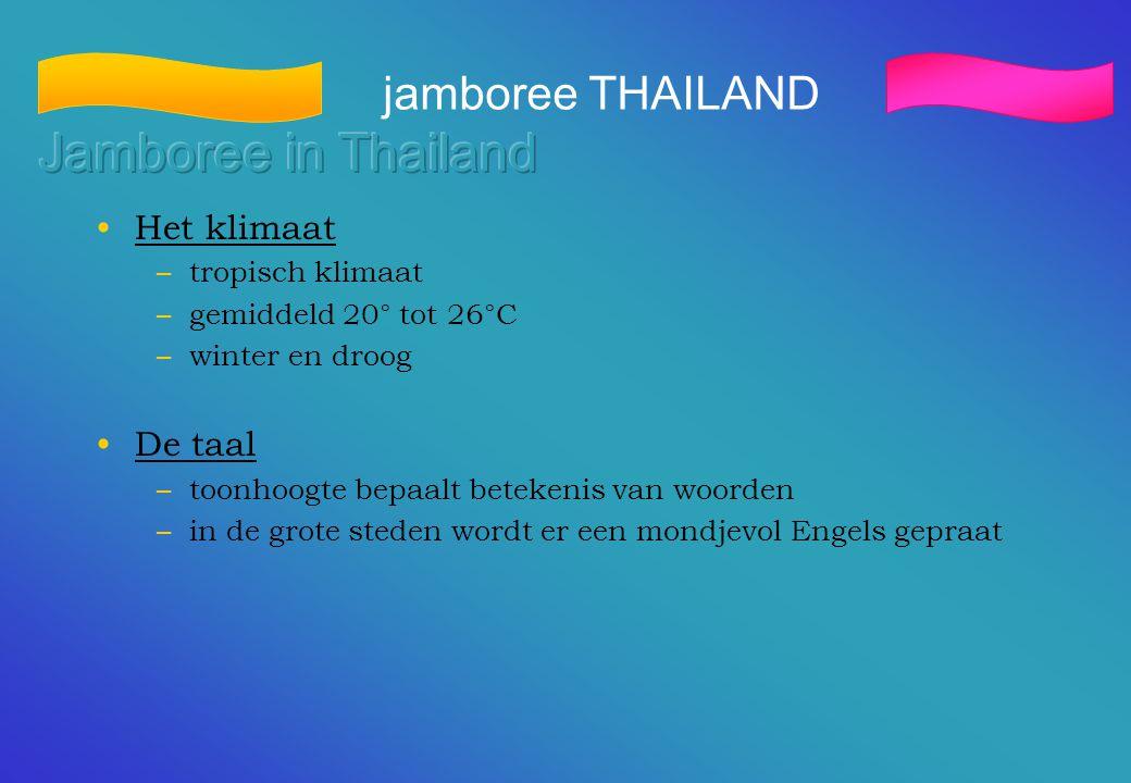 Jamboree in Thailand jamboree THAILAND Het klimaat De taal